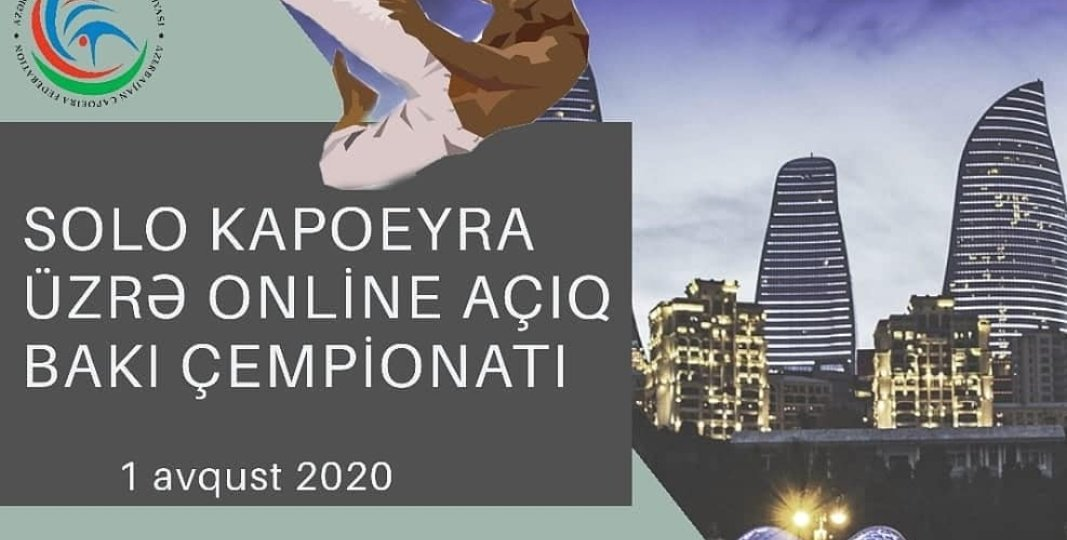 Solo capoeira – Capoeira üzrə online açıq Bakı birinciliyi